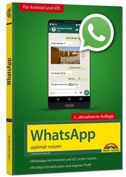 Abbildung von Immler | WhatsApp - optimal nutzen - 2. Auflage - neueste Version 2019 mit allen Funktionen anschaulich erklärt | 1. Auflage | 2019 | beck-shop.de