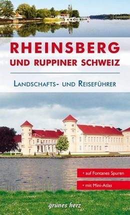 Abbildung von Lüdemann | Reiseführer Rheinsberg und Ruppiner Schweiz | 3. Auflage | 2018 | beck-shop.de