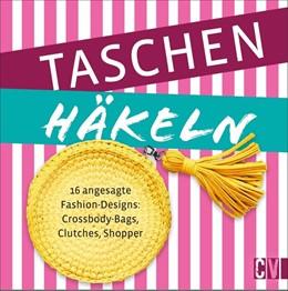 Abbildung von Schidelko / Veronika Hug | Taschen-Hits | 2019 | Trendige Begleiter einfach häk...