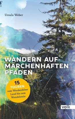 Abbildung von Weber | Wandern auf märchenhaften Pfaden | 1. Auflage | 2019 | beck-shop.de