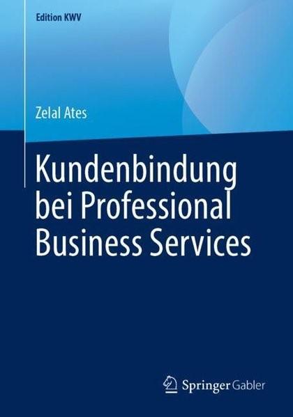 Abbildung von Ates | Kundenbindung bei Professional Business Services | 2019