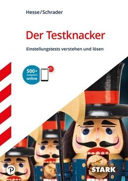 Abbildung von Hesse / Schrader | Der Testknacker - Einstellungstests verstehen und lösen | 1. Auflage | 2019 | beck-shop.de