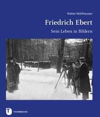 Friedrich Ebert | Mühlhausen, 2019 | Buch (Cover)