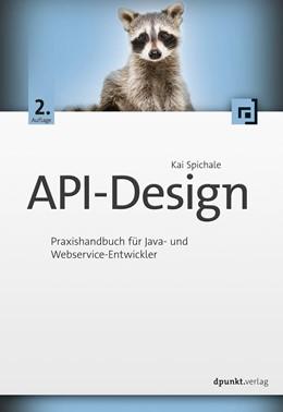 Abbildung von Spichale | API-Design | 2. Auflage | 2019 | beck-shop.de