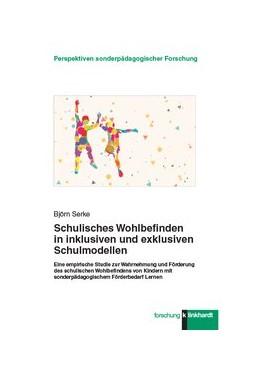 Abbildung von Serke   Schulisches Wohlbefinden in inklusiven und exklusiven Schulmodellen   1. Auflage   2019   beck-shop.de