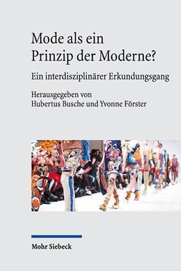 Abbildung von Busche / Förster | Mode als ein Prinzip der Moderne? | 2019 | Ein interdisziplinärer Erkundu...