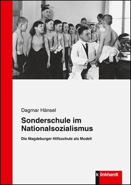Abbildung von Hänsel | Sonderschule im Nationalsozialismus | 1. Auflage | 2019 | beck-shop.de
