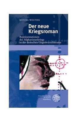 Abbildung von Wolting   Der neue Kriegsroman   2019   Repräsentationen des Afghanist...