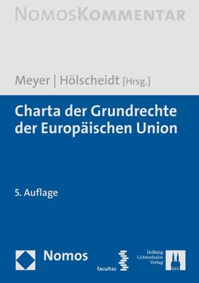 Charta der Grundrechte der Europäischen Union | Meyer / Hölscheidt | 5. Auflage, 2019 | Buch (Cover)