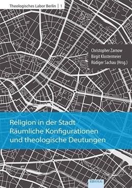Abbildung von Zarnow / Klostermeier / Sachau | Religion in der Stadt | 2018 | Räumliche Konfigurationen und ...