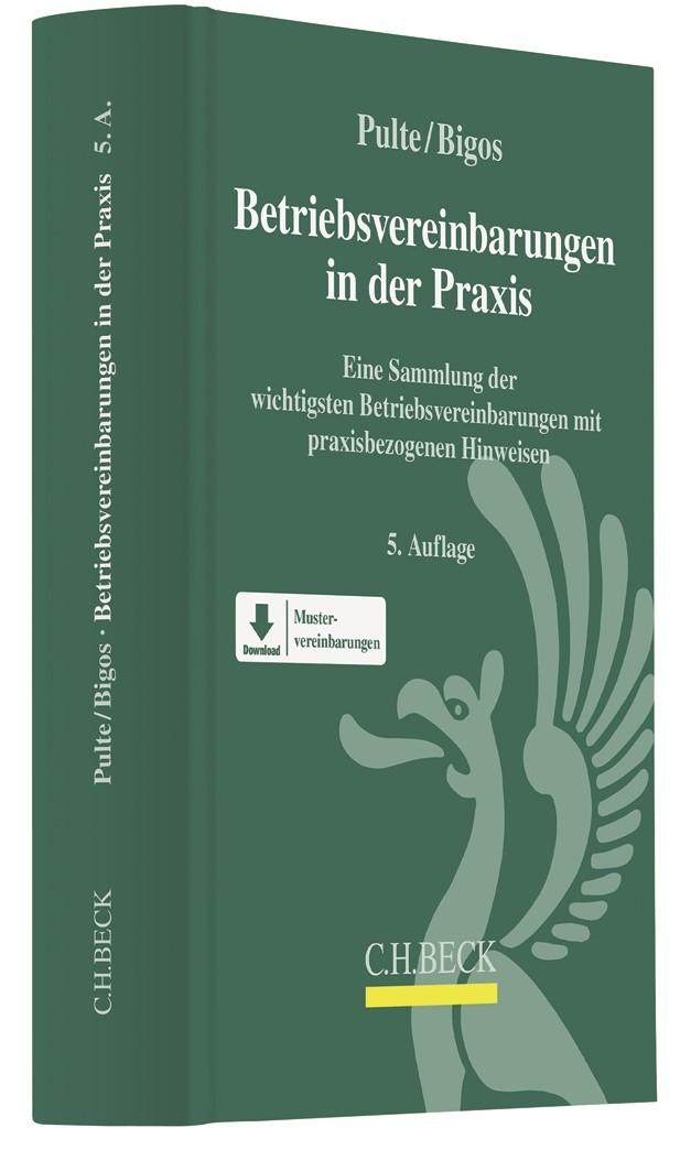 Abbildung von Pulte / Bigos | Betriebsvereinbarungen in der Praxis | 5. Auflage | 2019