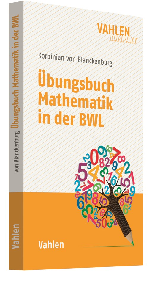 Abbildung von v. Blanckenburg | Übungsbuch Mathematik in der BWL | 2019