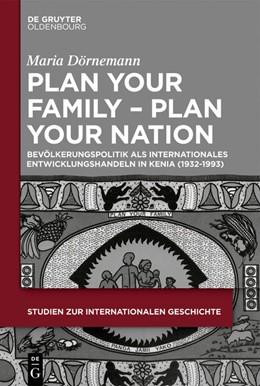 Abbildung von Dörnemann   Plan Your Family - Plan Your Nation   2019   Bevölkerungspolitik als intern...   45