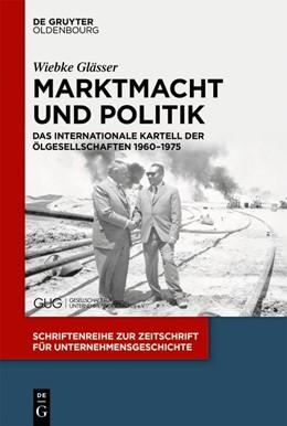 Abbildung von Glässer | Marktmacht und Politik | 2019 | Das internationale Kartell der... | 32