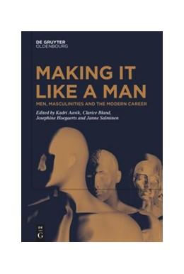Abbildung von Aavik / Bland | Men, Masculinities and the Modern Career | 1. Auflage | 2020 | beck-shop.de
