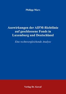 Abbildung von Marx | Auswirkungen der AIFM-Richtlinie auf geschlossene Fonds in Luxemburg und Deutschland | 2019 | Eine rechtsvergleichende Analy... | 22