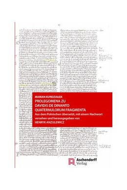 Abbildung von Kurdzialek / Anzulewicz | Prolegomena zu Davidis de Dinanto Quaternulorum fragmenta | 1. Auflage | 2019 | beck-shop.de