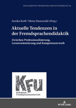 Abbildung von Kreft / Hasenzahl | Aktuelle Tendenzen in der Fremdsprachendidaktik | 2019 | Zwischen Professionalisierung,... | 64