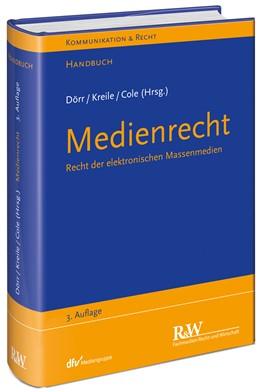 Abbildung von Dörr / Kreile / Cole | Medienrecht | 3., vollständig neu bearbeitete Auflage 2019 | 2020 | Recht der elektronischen Masse...