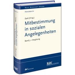 Abbildung von Dahl (Hrsg.) | Mitbestimmung in sozialen Angelegenheiten, Band 3 | 1. Auflage | 2020 | beck-shop.de