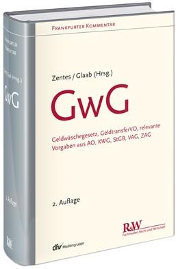 Abbildung von Zentes / Glaab (Hrsg.)   GwG   2., überarbeitete Auflage   2019   Geldwäschegesetz, Geldtransfer...