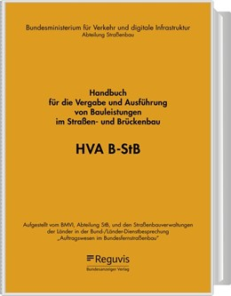 Abbildung von Bundesministerium für Verkehr und digitale Infrastruktur (BMVI) | Handbuch für die Vergabe und Ausführung von Bauleistungen im Straßen- und Brückenbau: HVA B-StB | 1. Auflage | | beck-shop.de