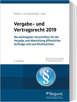 Abbildung von Wietersheim / Zeiss | Vergabe- und Vertragsrecht 2020 | 6., vollständig überarbeitete Auflage | 2020 | Die wichtigsten Vorschriften f...