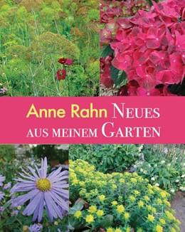 Abbildung von Rahn | Neues aus meinem Garten | 1. Auflage | 2019 | beck-shop.de