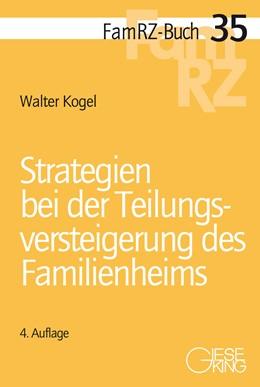 Abbildung von Kogel | Strategien bei der Teilungsversteigerung des Familienheims | 4., völlig neu bearbeitete Auflage | 2019 | 35