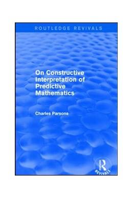 Abbildung von Parsons | On Constructive Interpretation of Predictive Mathematics (1990) | 1. Auflage | 2018 | beck-shop.de