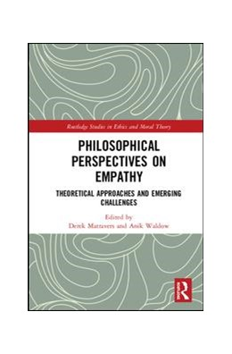Abbildung von Matravers / Waldow | Philosophical Perspectives on Empathy | 2018 | Theoretical Approaches and Eme...