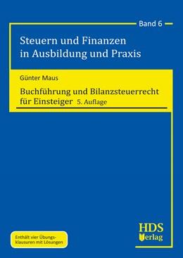 Abbildung von Maus | Buchführung und Bilanzsteuerrecht für Einsteiger | 5. Auflage | 2019 | Band 6