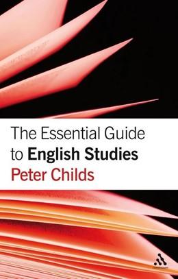Abbildung von Childs | The Essential Guide to English Studies | 2008