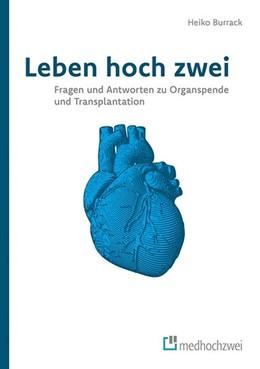 Abbildung von Heiko | Leben hoch zwei - Fragen und Antworten zu Organspende und Transplantation | 1. Auflage | 2019 | beck-shop.de