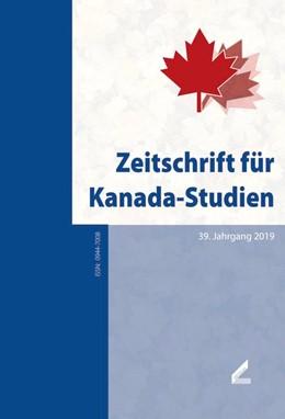 Abbildung von Sarkowsky / Thunert / Eibl   Zeitschrift für Kanada-Studien   2019