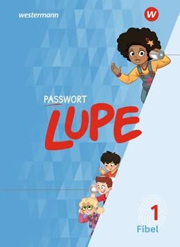 Abbildung von PASSWORT LUPE - Fibel. Schülerband | 1. Auflage | 2019 | beck-shop.de