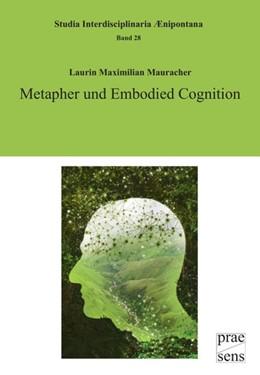 Abbildung von Mauracher | Metapher und Embodied Cognition | 2018