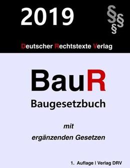 Abbildung von Drv | BauR | 2019 | Baugesetzbuch mit Nebengesetze...