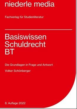 Abbildung von Schönberger | Basiswissen Schuldrecht BT | 2007 | Die Grundlagen in Frage und An...