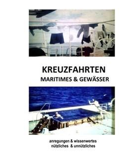 Abbildung von Mergner | Kreuzfahrten, Maritimes & Gewässer | 2019 | Anregungen & wissenwertes - nü...