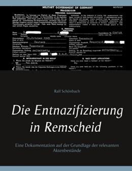 Abbildung von Schönbach | Die Entnazifizierung in Remscheid | 2019 | Eine Dokumentation auf der Gru...