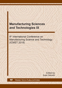 Abbildung von Debnath   Manufacturing Sciences and Technologies IX   1. Auflage   2019   Volume 287   beck-shop.de