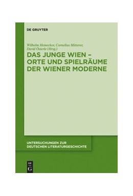 Abbildung von Hemecker / Mitterer | Das Junge Wien - Orte und Spielräume der Wiener Moderne | 1. Auflage | 2020 | beck-shop.de