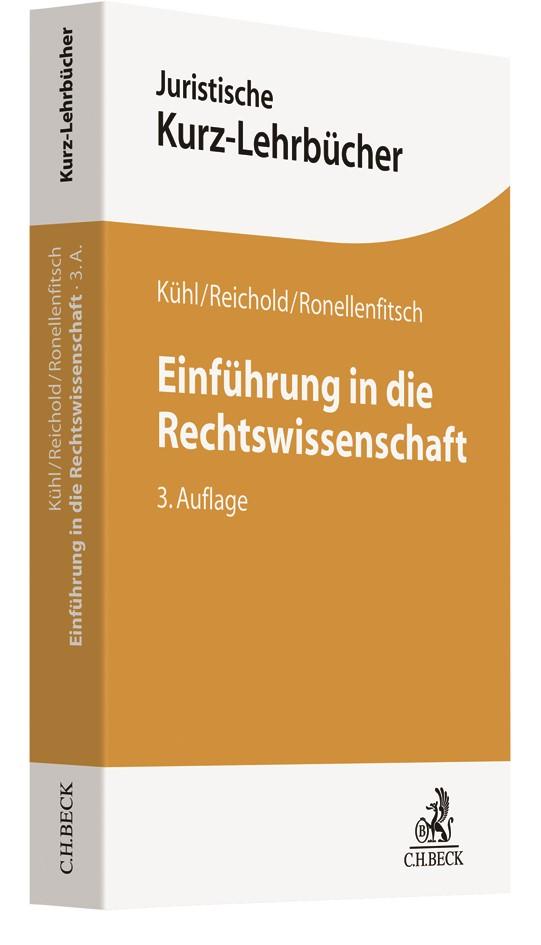 Abbildung von Kühl / Reichold / Ronellenfitsch | Einführung in die Rechtswissenschaft | 3. Auflage | 2019