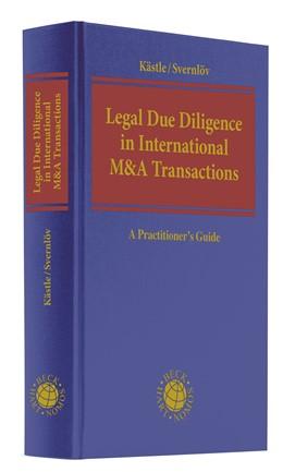 Abbildung von Kästle / Svernlöv | Legal Due Diligence in International M&A Transactions | 2020