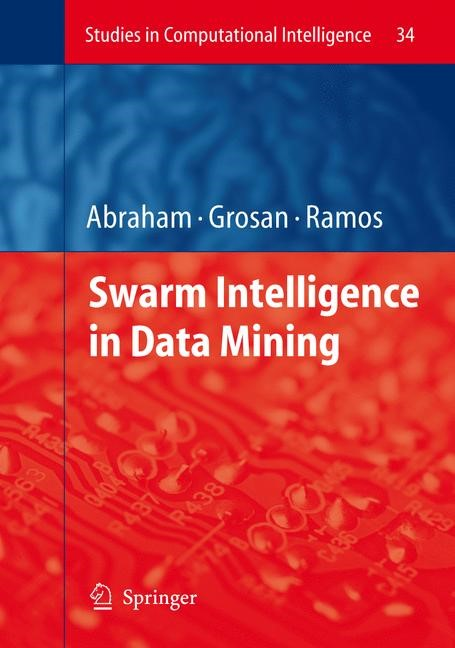 Swarm Intelligence in Data Mining | Abraham / Grosan / Ramos, 2006 | Buch (Cover)
