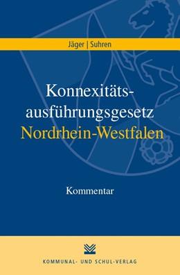 Abbildung von Jäger / Suhren | Konnexitätsausführungsgesetz Nordrhein-Westfalen | 1. Auflage | 2019 | beck-shop.de