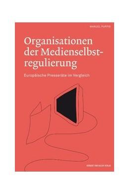 Abbildung von Puppis | Organisationen der Medienselbstregulierung | 2009 | Europäische Presseräte im Verg...