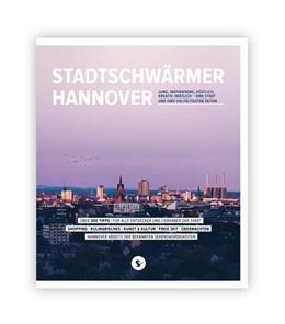 Abbildung von Stadtschwärmer Hannover | 1. Auflage | 2019 | beck-shop.de