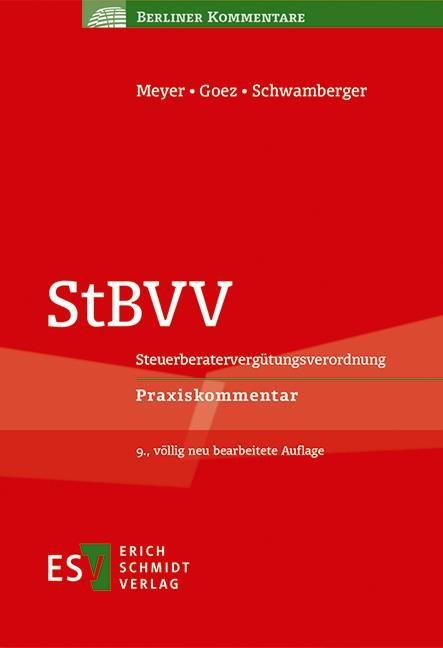 StBVV: Steuerberatervergütungsverordnung | Meyer / Goez / Schwamberger | 9., völlig neu bearbeitete Auflage, 2019 | Buch (Cover)